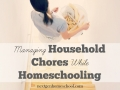 How to Manage Household Chores While Homeschooling