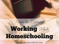 How to Manage Working While Homeschooling