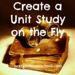 Tuesday's Tip: Create a Unit Study on the Fly