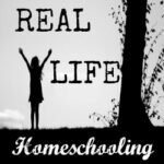 Real Life Homeschooling Blog Hop Link-Up #1
