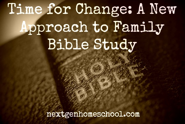 A New Approach to Family Bible Study