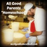 "All Good Parents ""Homeschool"""