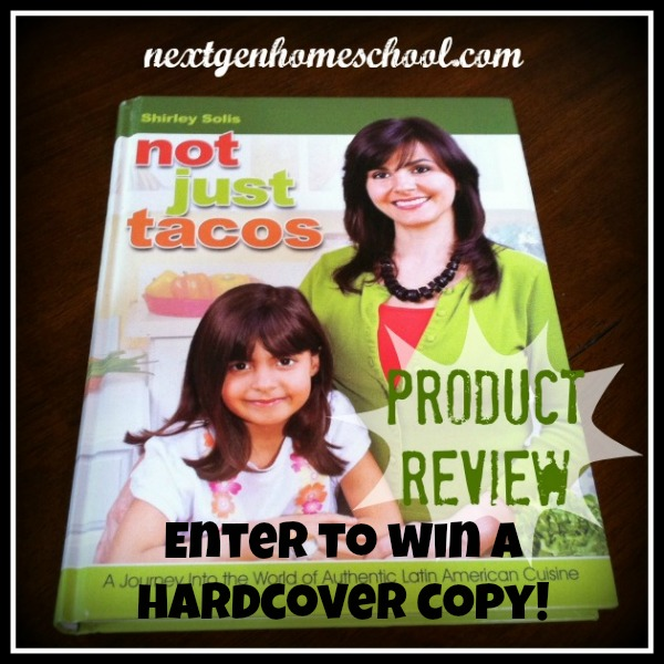 """Not Just Tacos"" Family Cookbook Giveaway"