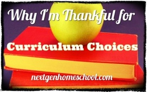 Why I'm Thankful for Curriculum Choices