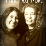 30 Days of Thanks: A Letter to My Mom
