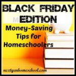 Black Friday: Money-Saving Tips for Homeschoolers