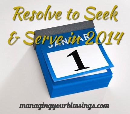 Resolve to Seek & Serve Him First This Year