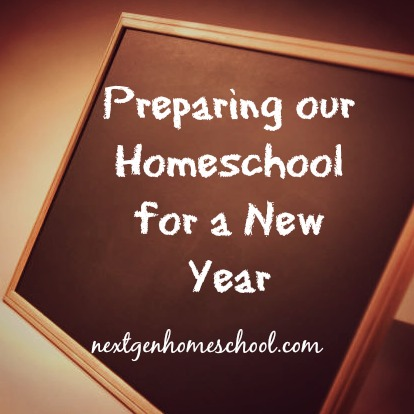 Preparing our Homeschool for a New Year