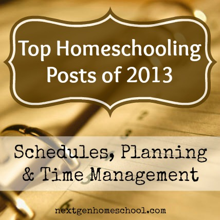 Top Homeschooling Posts - Schedules, Planning & Time Management