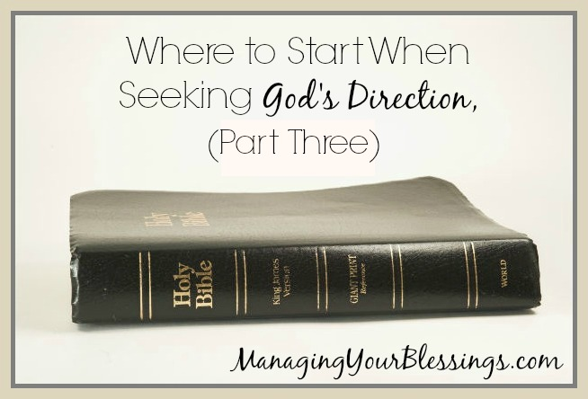 Part Three: Seeking God's Direction