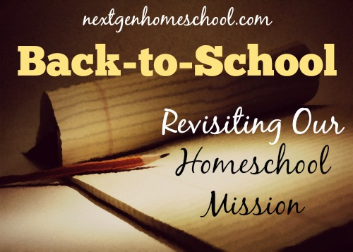 Revisiting Our Homeschool Mission