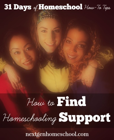 31 Days of Homeschool How-To: Find Support