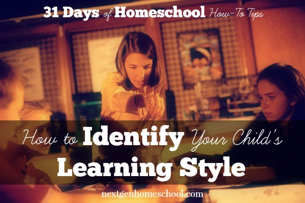 31 Days of Homeschool How-To: Learning Styles