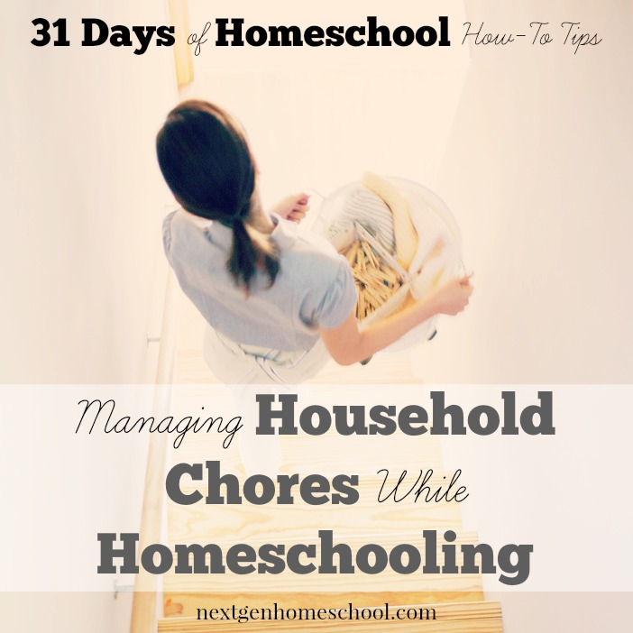 31 Days of Homeschool How-To: Manage Chores