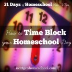 31 Days of Homeschool How-To: Time Blocking