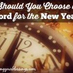 What About Choosing a Word for the New Year?