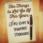 Ten Things to Let Go of This Year: Scope & Sequence