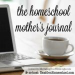 Homeschool Mother's Journal: March 21st