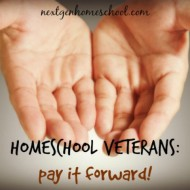 Homeschool Veterans: Pay it Forward!