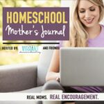 Homeschool Mother's Journal: June 20th