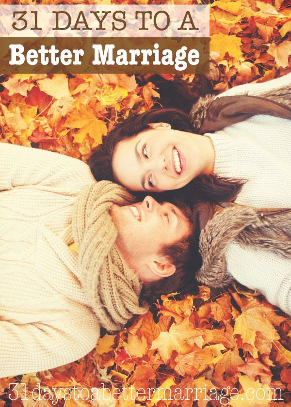 31DaysBetterMarriageFall2015